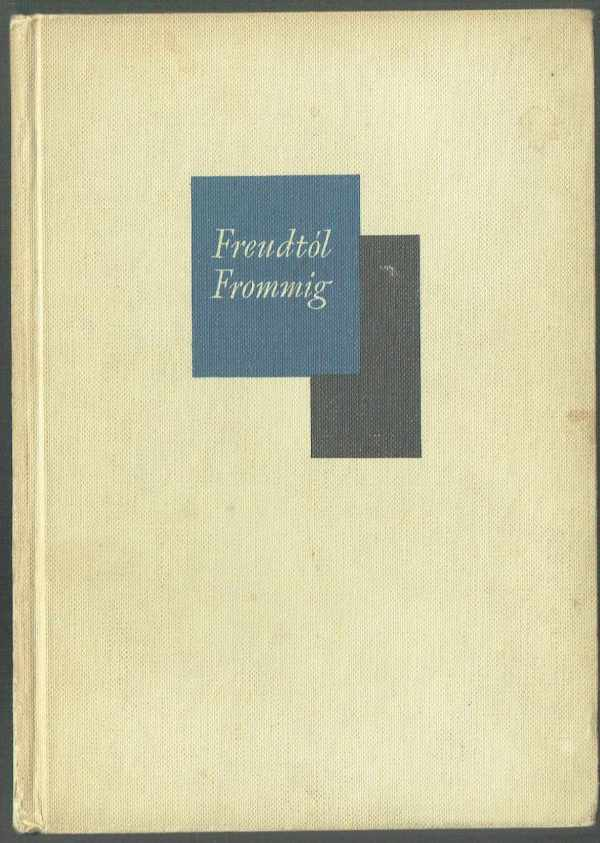 Freudtól Frommig Harry K. Wells