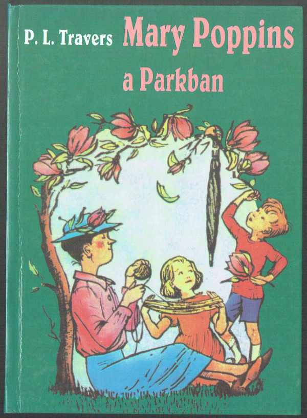 Mary Poppins a Parkban P.L.Travers