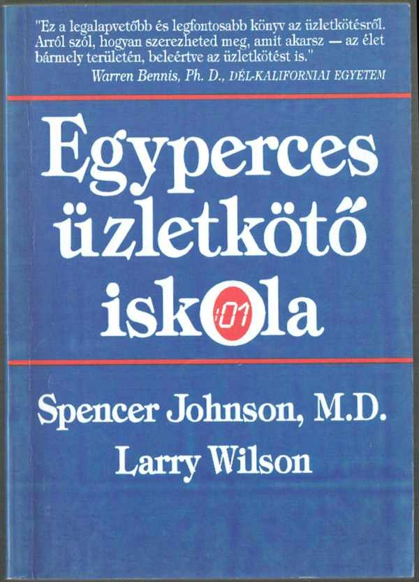 Egyperces üzletkötő iskola Larry Wilson, Spencer Johnson