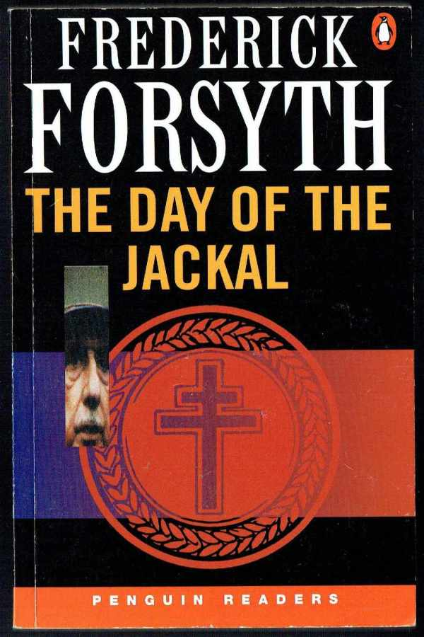 The Day of the Jackal - level 4 Frederick Forsyth  A sakál napja
