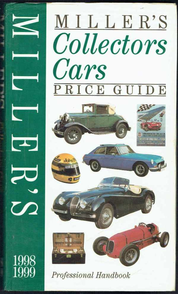 Miller's Collectors Cars Price Guide Professional Handbook 1998-1999  Dave Selby