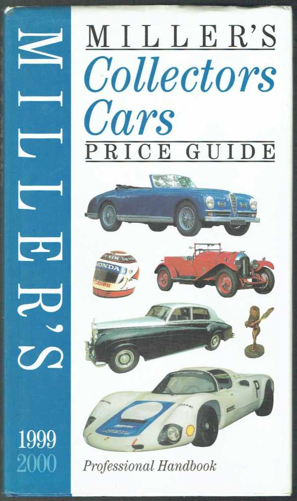 Miller's Collectors Cars Price Guide Professional Handbook 1999-2000  Dave Selby