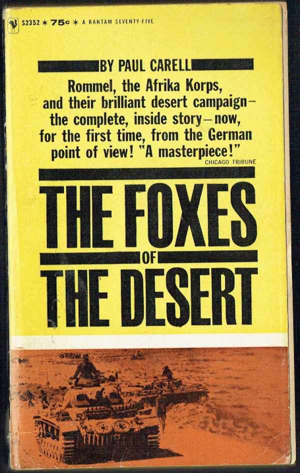 The Foxes of the Desert Paul Carell
