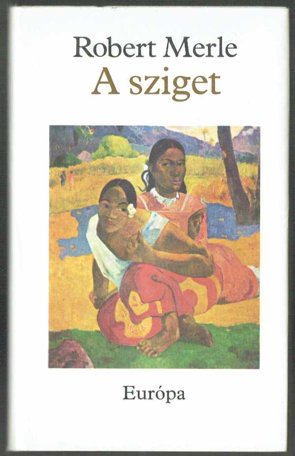 A sziget Rober Merle