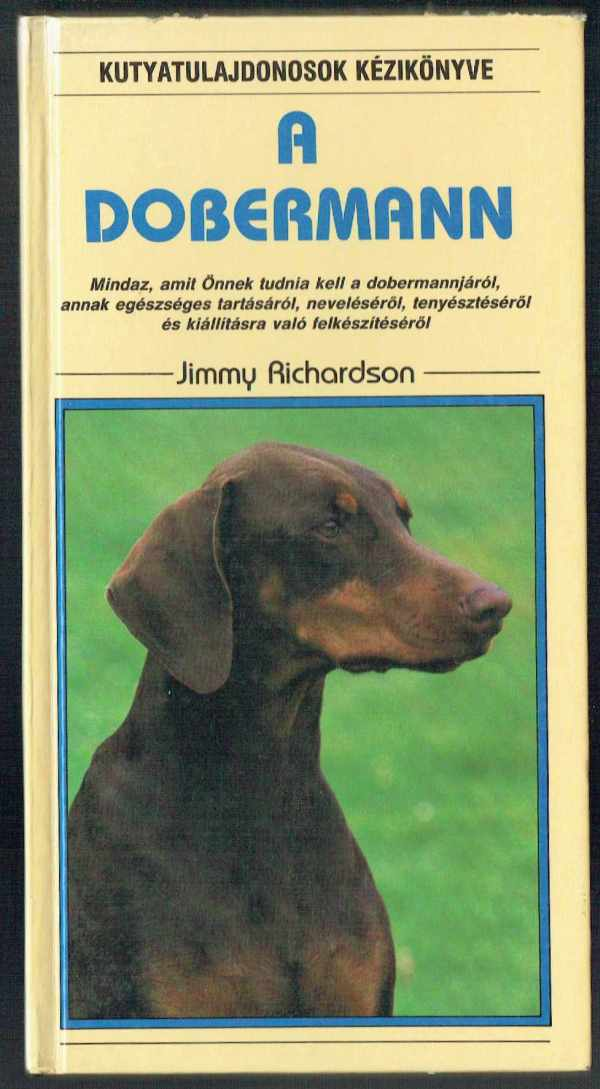 A dobermann Jimmy Richardson