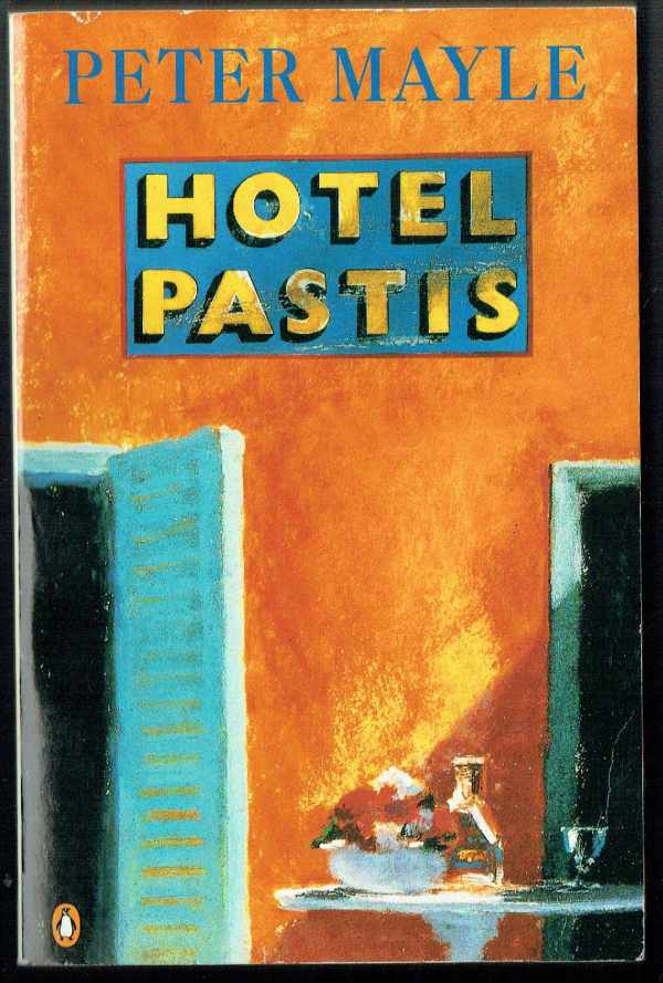 Hotel Pastis Peter Mayle