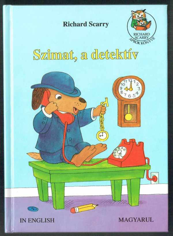 Szimat, a detektív – in english - magyarul Richard Scarry