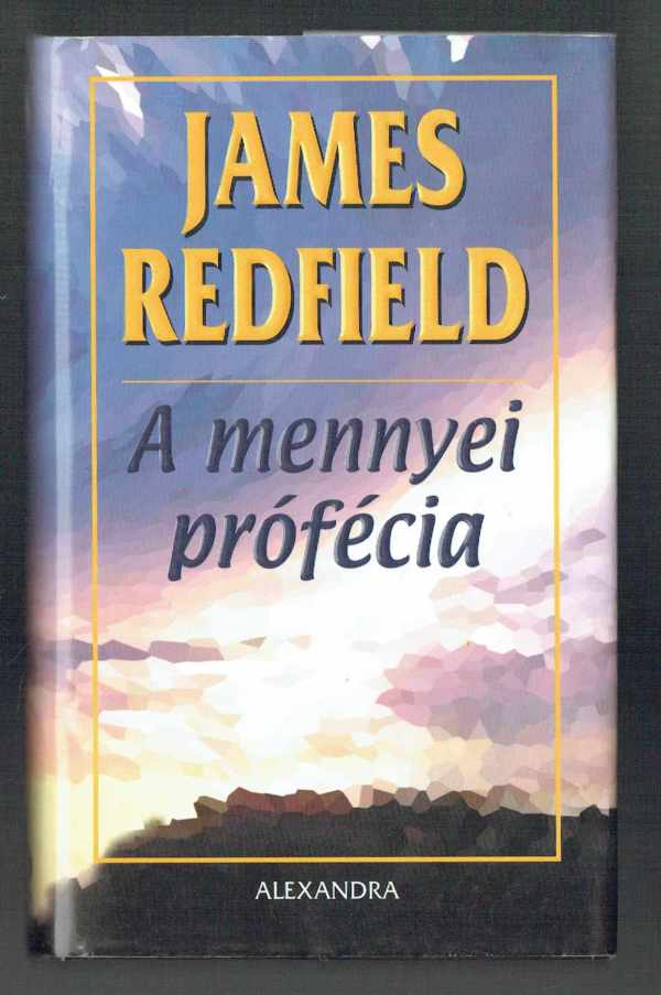 A mennyei prófécia James Redfield