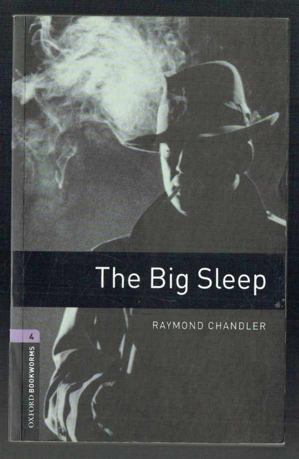 The Big Sleep - Stage 4 (1400 headwords) Raymond Chandler