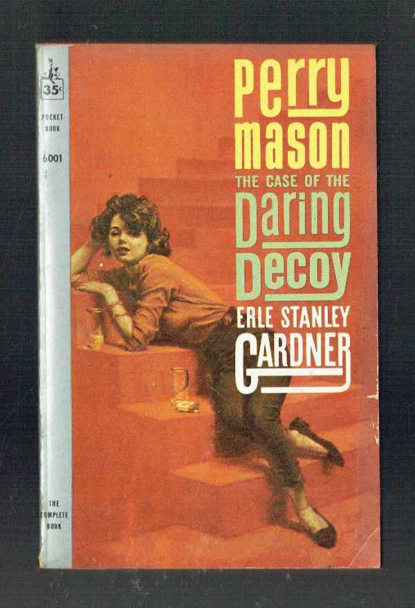 The Case of the Daring Decoy Erle Stanley Gardner