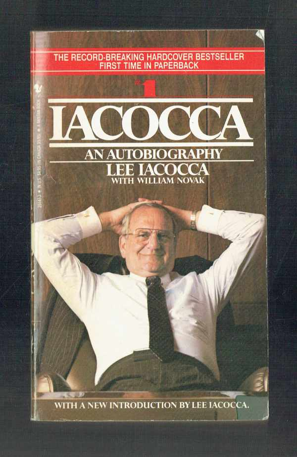 Lee Iacocca – An Autobiography Lee Iacocca, William Novak