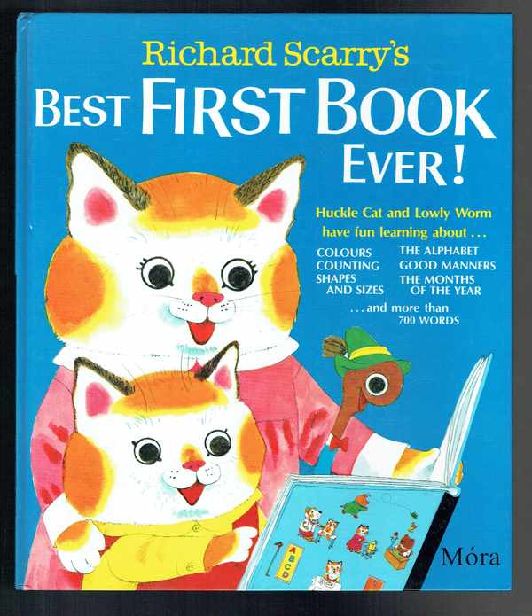 Best first book ever - Huckle Cat and Lowly Worm Richard Scarry