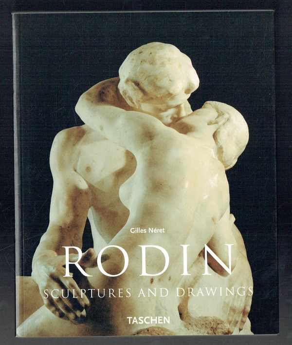 Rodin sculptures and drawings Gilles Néret