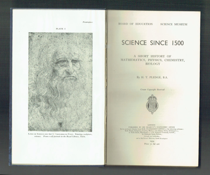 Science Since 1500   A Short History of Mathematichs, Phisycs, Chemistry, Biology H. T. Pledge
