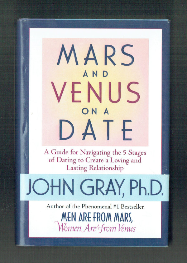 Mars and Venus on a Date   First Edition John Gray