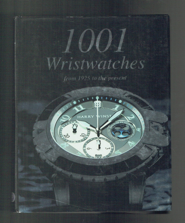 1001 Wristwatches from 1925 to the present – 1001 karóra 1925-től napjainkig Martin Haussermann