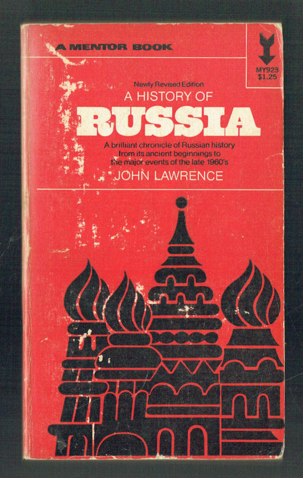 A History of Russia  Newly Revised Edition John Lawrence
